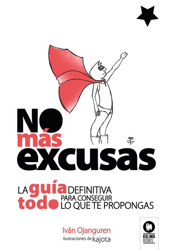 No más excusas
